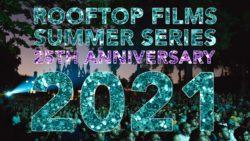 Rooftop Films Announces Summer Series