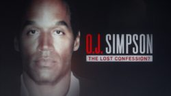 O.J. SIMPSON: THE LOST CONFESSION? TO AIR SUNDAY, MARCH 11, ON FOX