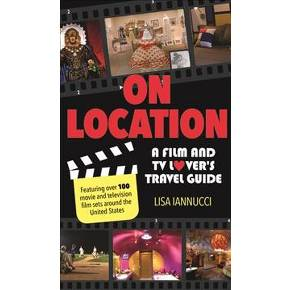 Sammi's Favorite Things: On Location: A Film and TV Lover's Travel Guide