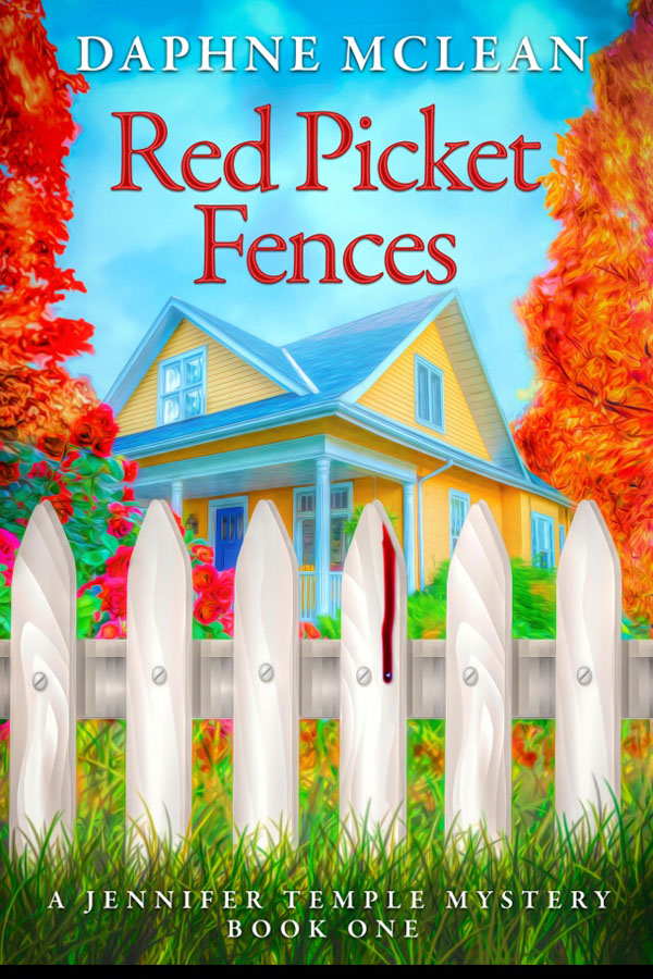 Sammi's Favorite Things: Red Picket Fences: A Jennifer Temple Mystery
