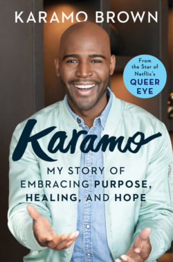 Sammi's Favorite Things: KARAMO: My Story of Embracing Purpose, Healing, and Hope (on-sale March 5, 2019).