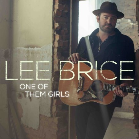 Sammi's Favorite Things: One of Them Girls by Lee Brice
