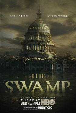 The Swamp Premieres Tomorrow on HBO, HBO Max