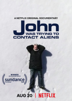 John Was Trying to Contact Aliens Debuts Tomorrow on Netflix