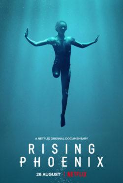 Rising Phoenix on Netflix Now