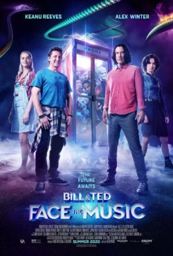 Bill and Ted Face The Music Out Now