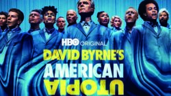 What to Watch: DAVID BYRNE'S AMERICAN UTOPIA