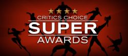 Critics Choice Super Awards: The First Preview