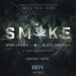 What to Watch: Smoke: Marijuana + Black America on BET