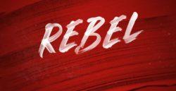 Rebel's Extra Long Sneak Peek