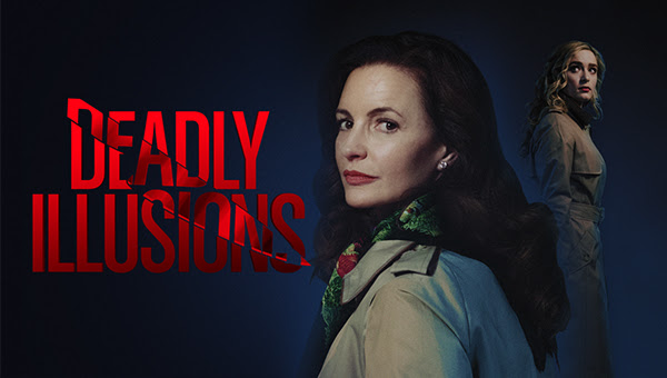 ICYMI: Deadly Illusions