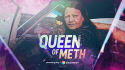 Queen of Meth to Air on Discovery +