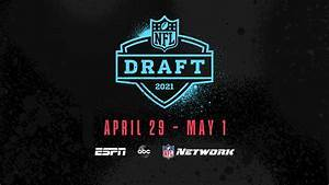 NFL Draft 2021: Day 3, Rounds 4-7