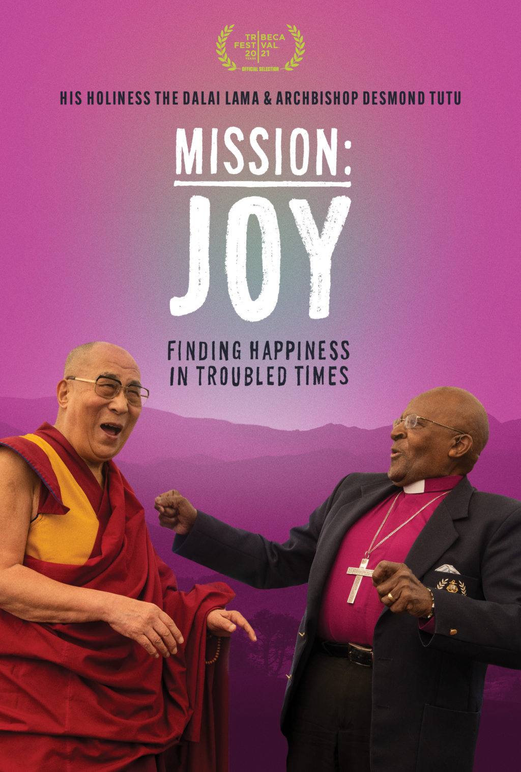 Mission Joy To Debut at Tribeca 2021 Today