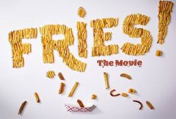 Fries! The Movie Interviews
