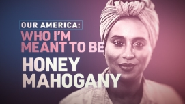 What to Watch: Our America: Who I'm Meant to Be