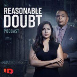 Reasonable Doubt Podcast Kicks Off Season Two