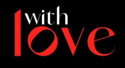 With Love To Premiere On Prime Video This December